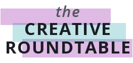 The Creative Roundtable